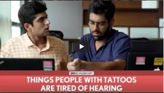 FilterCopy Things People With Tattoos Are Tired Of Hearing Ft Dhruv Sehgal