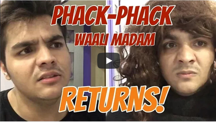 PHACK PHACK WAALI MADAM RETURNS