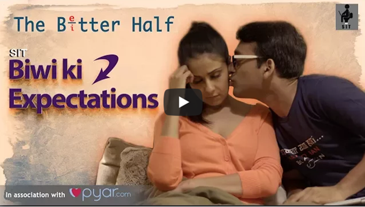SIT The Better Half BIWI KI EXPECTATIONS EP 03
