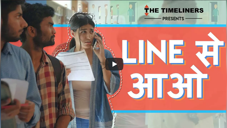 Line Se Aao | Indians In A Queue | The Timeliners