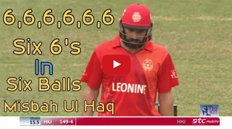 misbah ul haq 6 sixes on 6 balls
